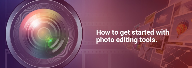 how-to-get-started-with-photo-editing-tools